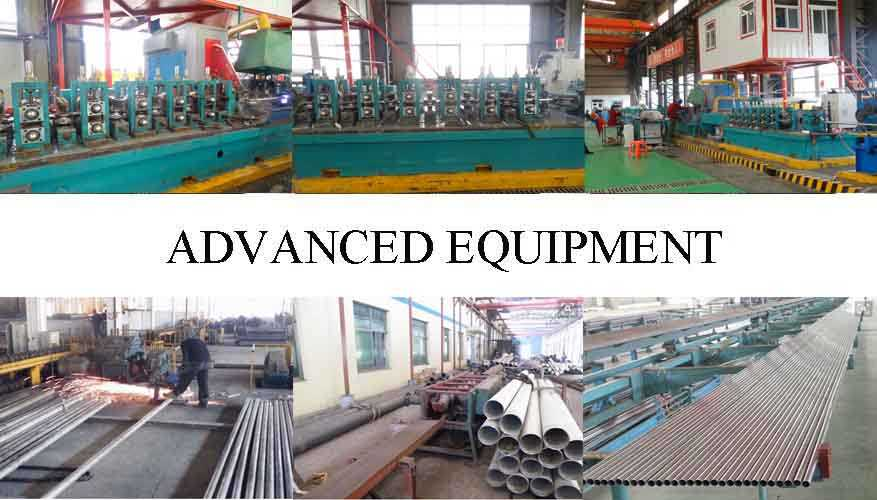 advanced equipment of ASTM-249 high quality stainless steel pipes made in China