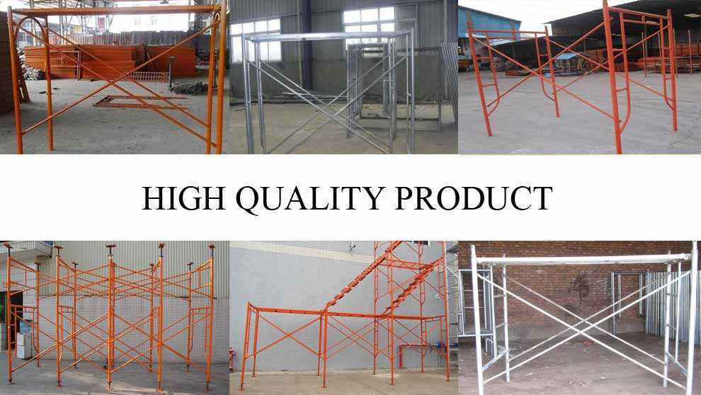 High quality product of High quality Scaffolding Frame made in China